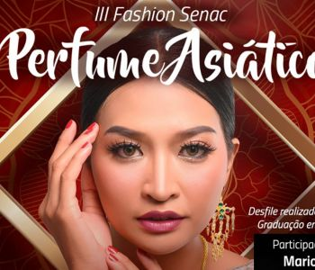 III Fashion Senac traz influências asiáticas em desfile com a presença de Mario Queiroz