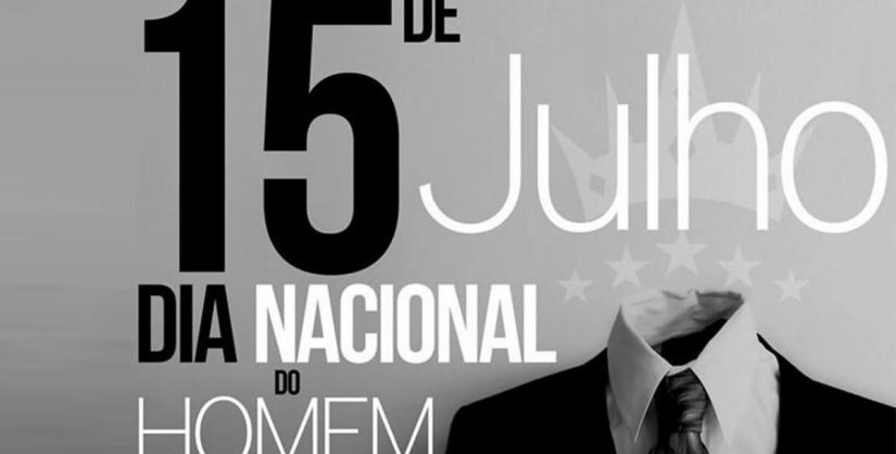 15 Julho = Dia do Homem!?